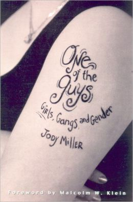 One of the Guys: Girls, Gangs, and Gender