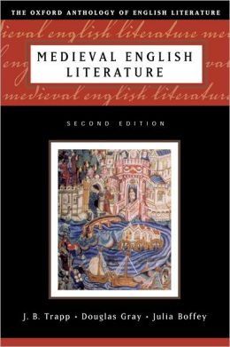 The Oxford Anthology of English Literature: Volume 1: Medieval English Literature