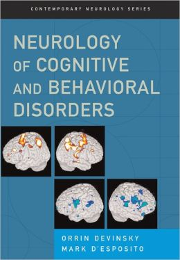 Neurology of Cognitive and Behavioral Disorders