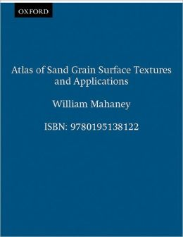 Atlas of Sand Grain Surface Textures and Applications