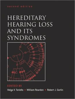 Hereditary Hearing Loss and Its Syndromes