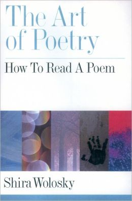 The Art of Poetry: How to Read a Poem