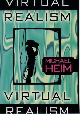 Virtual Realism