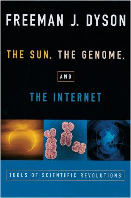 The Sun, the Genome, and the Internet: Tools of Scientific Revolutions