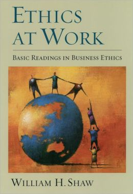 Ethics at Work: Basic Readings in Business Ethics