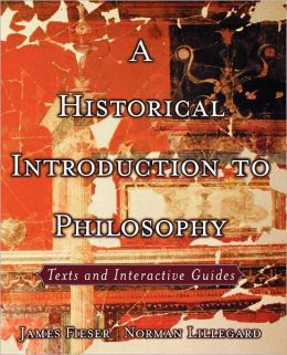 A Historical Introduction to Philosophy: Texts and Interactive Guides