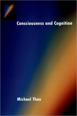 Consciousness and Cognition