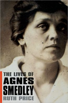 The Lives of Agnes Smedley