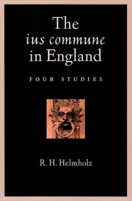 The Ius Commune in England: Four Studies