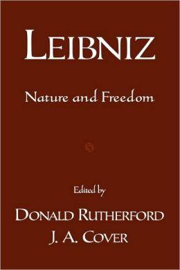 Leibniz: Nature and Freedom