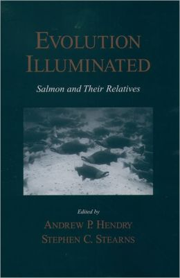 Evolution Illuminated: Salmon and Their Relatives