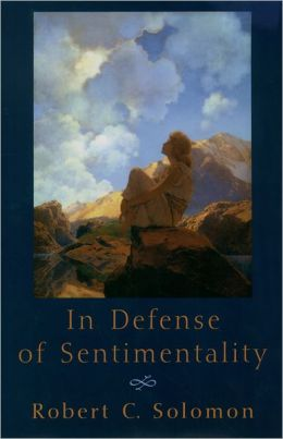 In Defense of Sentimentality