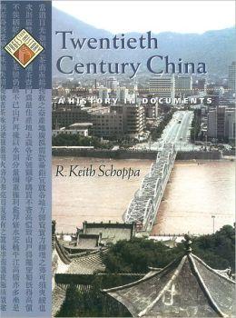 Twentieth Century China: A History in Documents