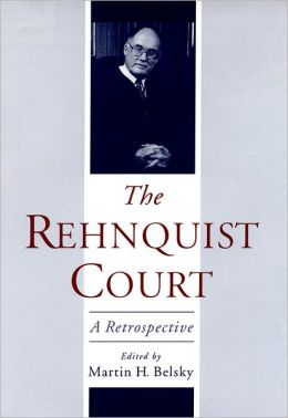 The Rehnquist Court: A Retrospective