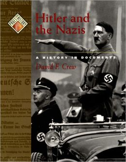 Hitler and the Nazis: A History in Documents