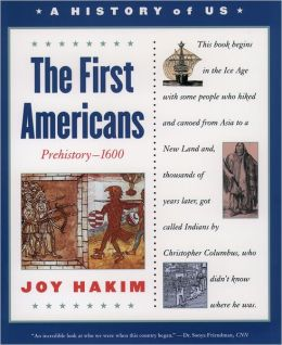 The First Americans (A History of US Series #1)