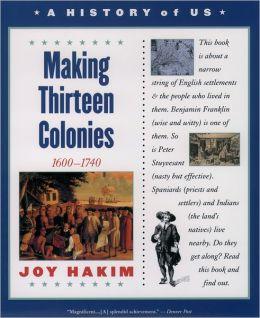 Making Thirteen Colonies (A History of US Series #2)