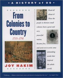 From Colonies to Country (A History of US Series #3)