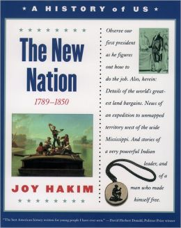The New Nation (A History of US Series #4)