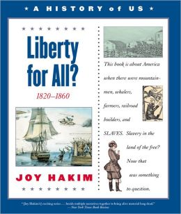 Liberty for All? (A History of US Series #5)