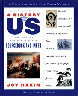 Sourcebook and Index: Documents that Shaped the American Nation (A History of US Series #11)