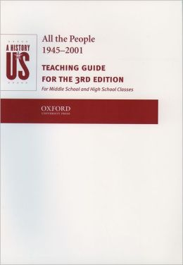 A History of US: Book 10: All The People 1945-2001 Teaching Guide