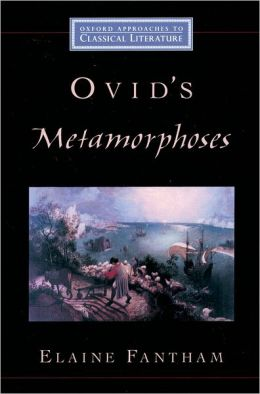 Ovid's Metamorphoses (Oxford Approaches Classical Literature Series)