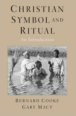Christian Symbol and Ritual: An Introduction