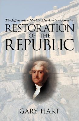 Restoration of the Republic: The Jeffersonian Ideal in 21st-Century America
