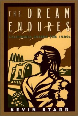 Dream Endures: California Enters the 1940s