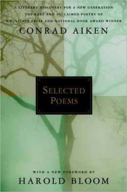 Selected poems Conrad Aiken
