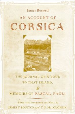 An Account of Corsica, the Journal of a Tour to That Island; and Memoirs of Pascal Paoli