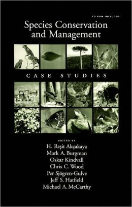 Species Conservation and Management: Case Studies includes CD-ROM