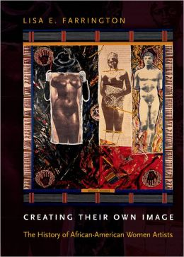 Creating Their Own Image: The History of African-American Women Artists