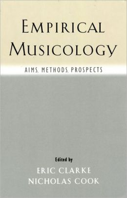 Empirical Musicology: Aims, Methods, Prospects