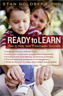 Ready to Learn: How to Help Your Preschooler Succeed