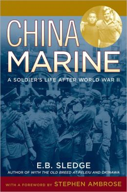 China Marine: An Infantryman's Life after World War II