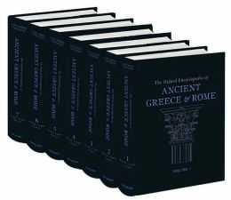 The Oxford Encyclopedia of Ancient Greece and Rome: Seven-volume set