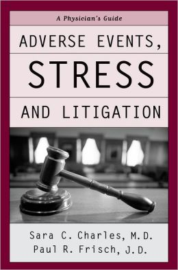 Adverse Events, Stress and Litigation: A Guidebook for Physicians