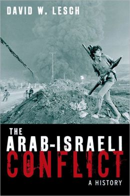 The Arab-Israeli Conflict: A History