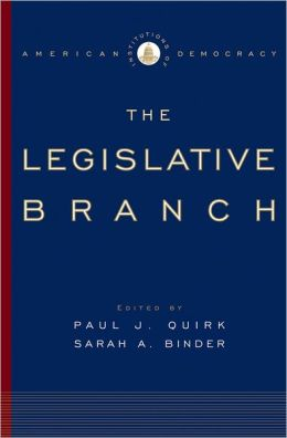 Institutions of American Democracy: The Legislative Branch (Institutions of American Democracy Series)
