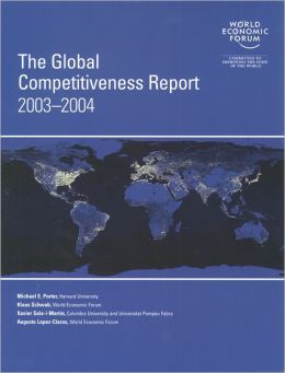 The Global Competitiveness Report 2003-2004
