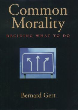 Common Morality: Deciding What to Do