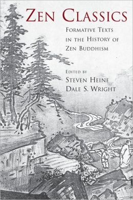 Zen Classics: Formative Texts in the History of Zen Buddhism