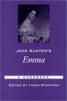 Jane Austen's Emma: A Casebook