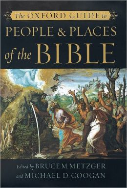 The Oxford Guide to People and Places of the Bible