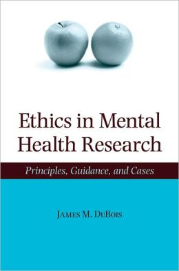 Ethics in Mental Health Research: Principles, Guidance, and Cases