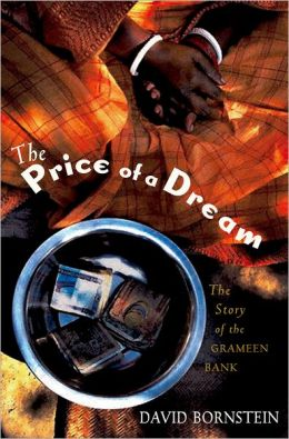 The Price of a Dream: The Story of the Grameen Bank