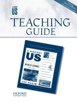An Age of Extremes Teacher's Guide: For Middle and High Schoool A History of US Book 8