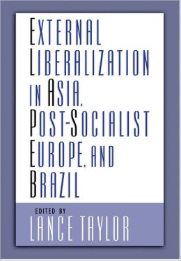 External Liberalization in Asia, Post-Socialist Europe, and Brazil